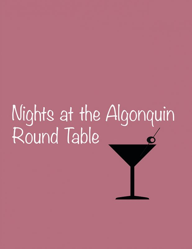 Nights at the Algonquin Round Table