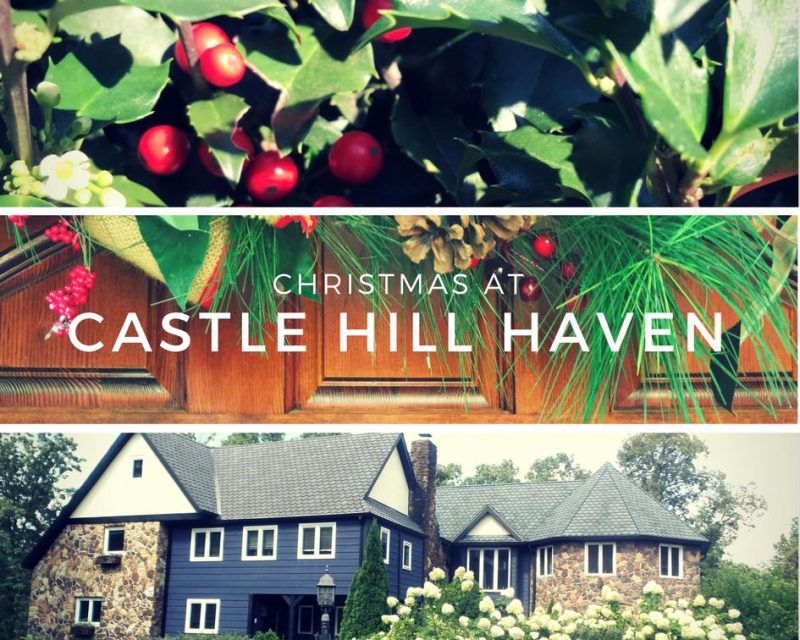 Christmas at Castle Hill Haven