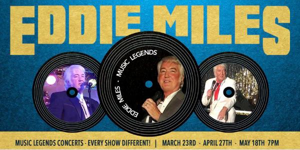 Eddie Miles Music Legends Concert Series