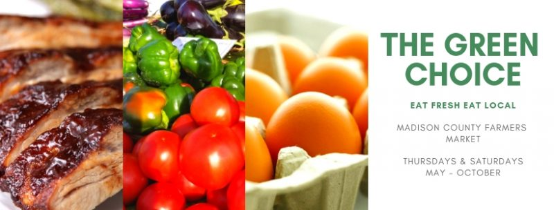 The Summer Madison County Farmers Market Returns