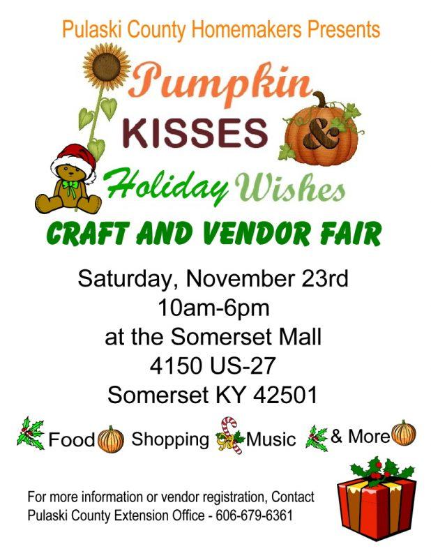 Pulaski Christmas Craft Show 2020 Pumpkin Kisses and Holiday Wishes Craft and Vendor Fair   Kentucky