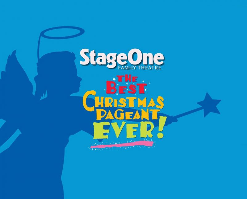 StageOne Family Theatre Presents The Best Christmas Pageant Ever
