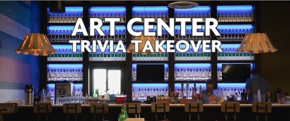 Art Center Trivia Takeover at The Still