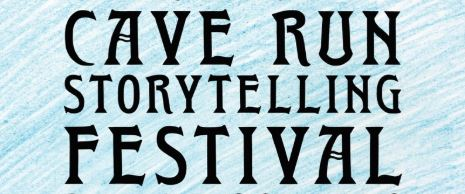 22nd Annual Cave Run Storytelling Festival – Canceled