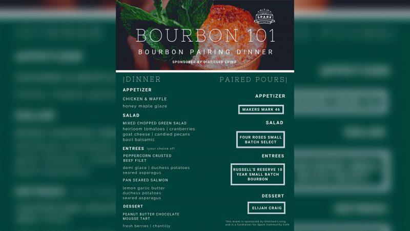 Spark Community Cafe • Bourbon 101 & Bourbon Pairing Dinner