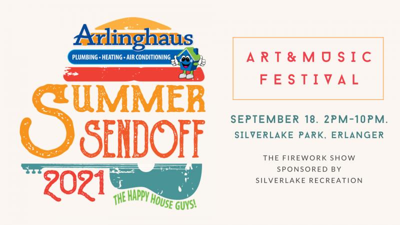 The Arlinghaus Summer Sendoff Art & Music Festival