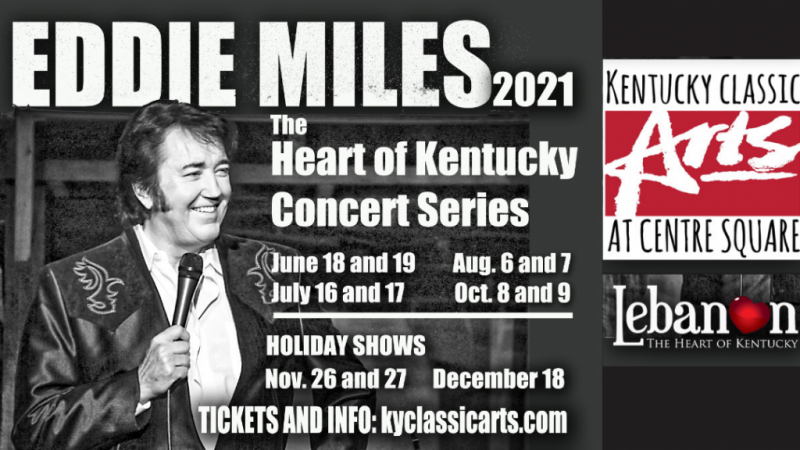 Eddie Miles: The Heart of Kentucky Concert Series