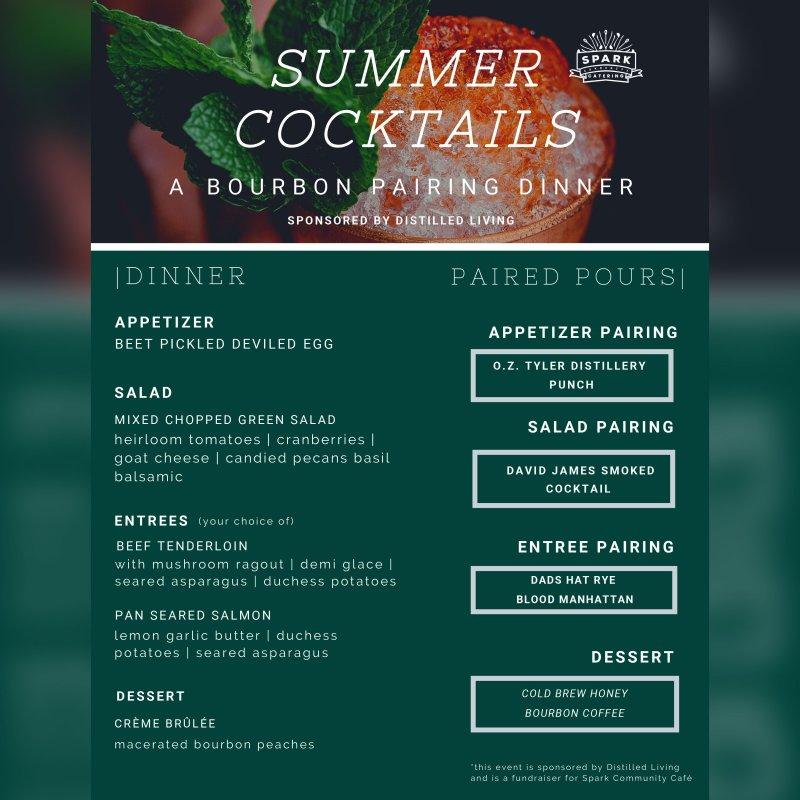 Spark Community Cafe • July Bourbon Dinner: Summer Cocktails