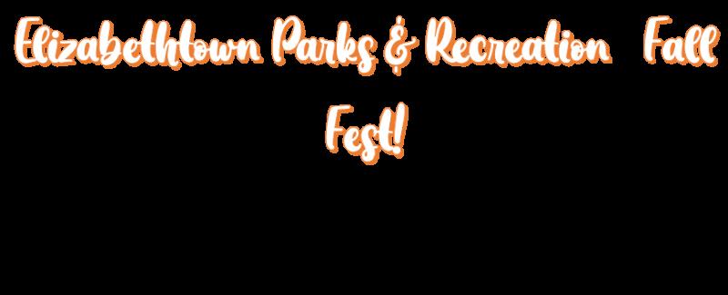 Elizabethtown Parks and Recreation Fall Fest!